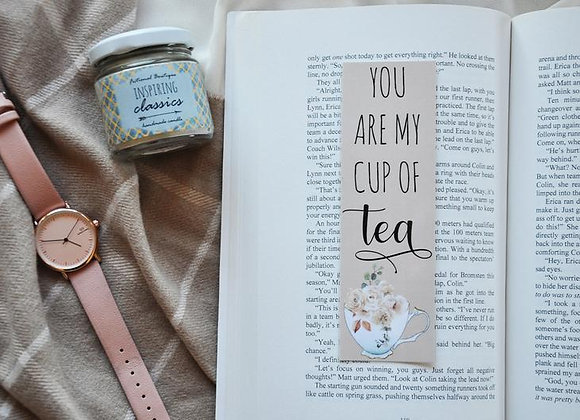 You Are My Cup Of Tea Laminated Bookmark