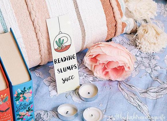 Reading Slumps Succ Laminated Bookmark