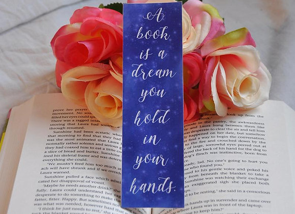 A Book Is A Dream You Hold In Your HandsLaminated Bookmark