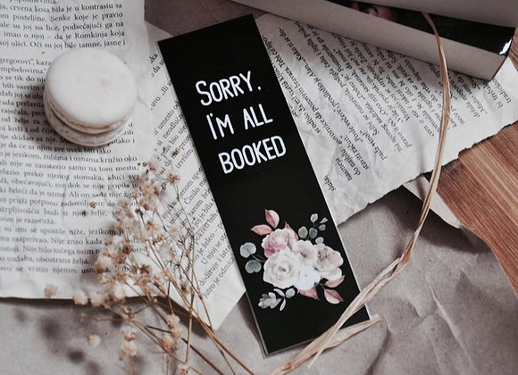 Sorry, I'm All Booked Laminated Bookmark
