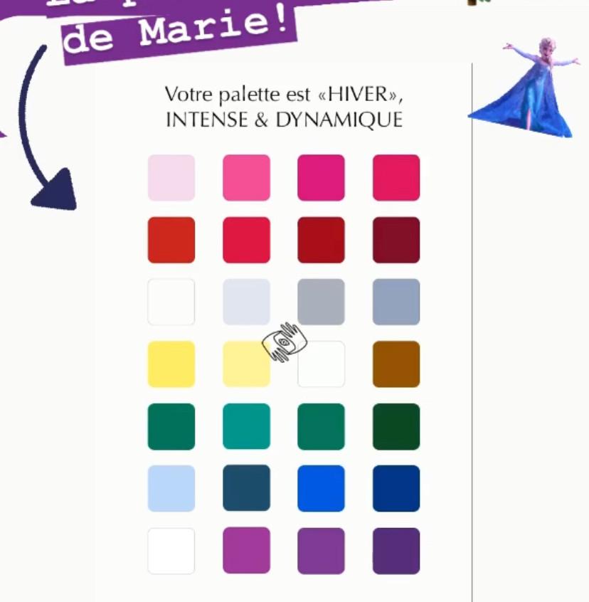La Palette des couleurs de Marie Robert est Hiver, des couleurs fraîches, intenses, vibrantes
