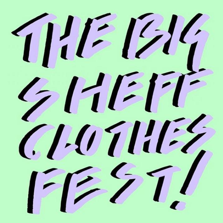The Big Sheff Clothes Fest