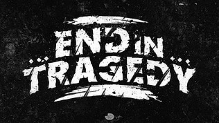END IN TRAGEDY