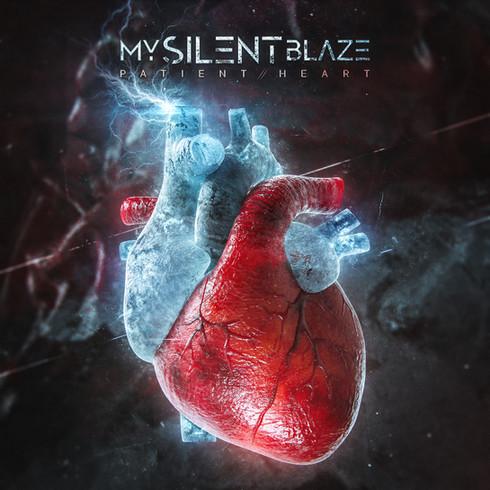 MY SILENT BLAZE - PATIENT HEART