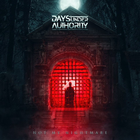 DAYS UNDER AUTHORITY - NOT MY NIGHTMARE