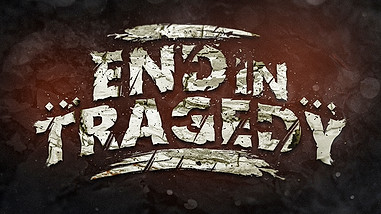 "LOGO STYLIZATION FOR ""END IN TRAGEDY"""