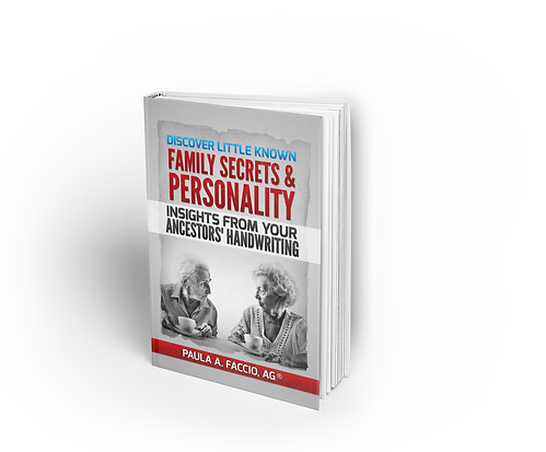 Book Discover Little Known Family Secrets and Personality Insights From Your Ancestors' Handwriting by Paula A. Faccio. AG®