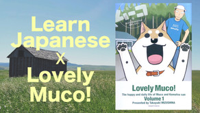 【Intermediate】Japanese in  Lovely Muco!