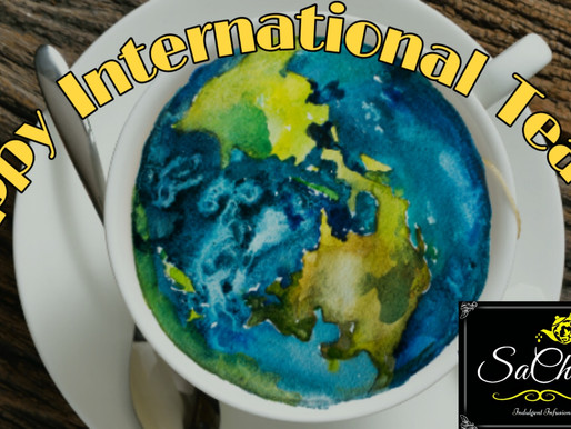 International Tea Day and the 4 Special Benefits it Brings Us All