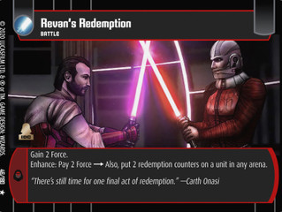 Revan's Redeption | SWTCG Card of the Week