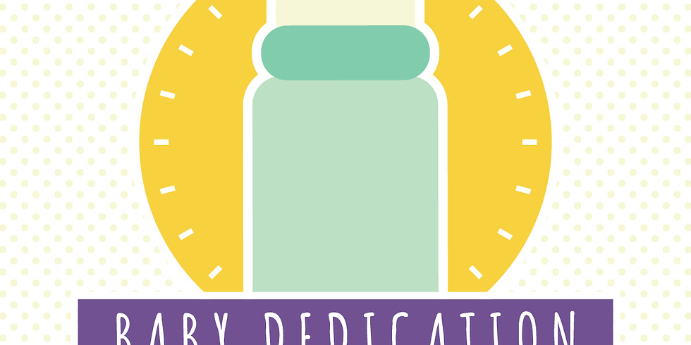 Baby Dedication July 29th