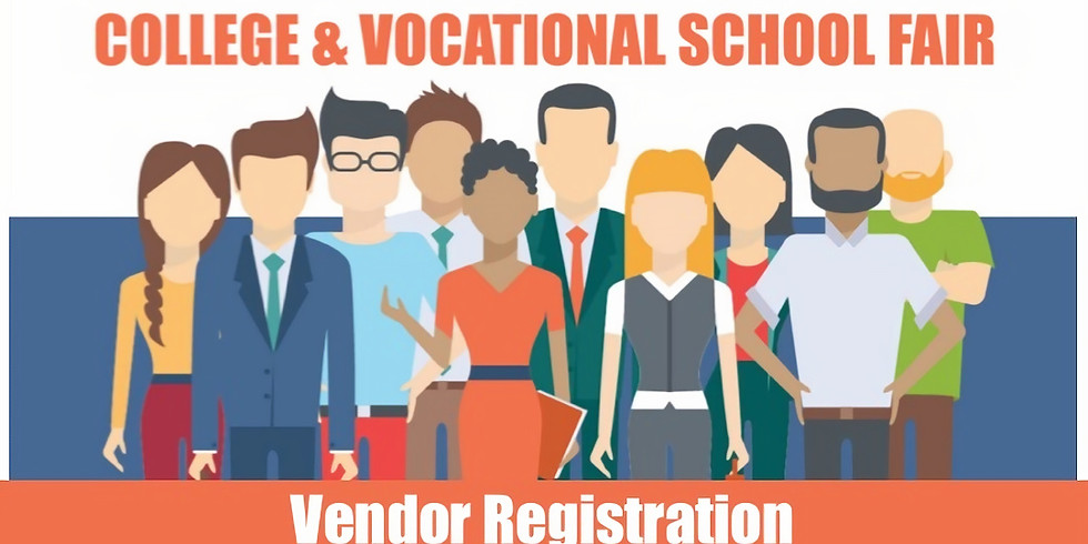 College & Vocational School Fair (Vendor Registration)