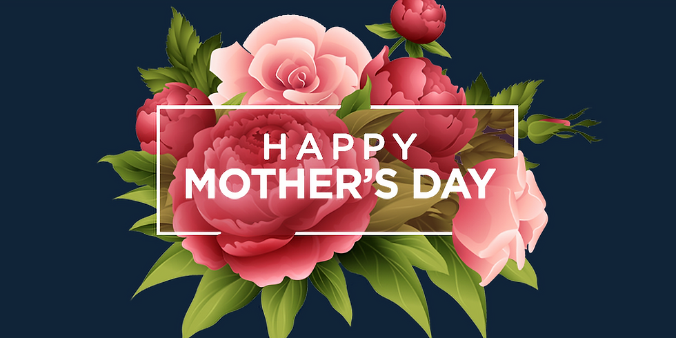 Mother's Day: Special Service 8:30am