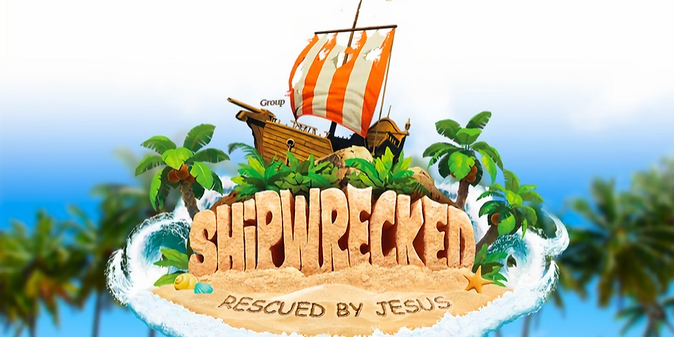 VBS Shipwrecked!