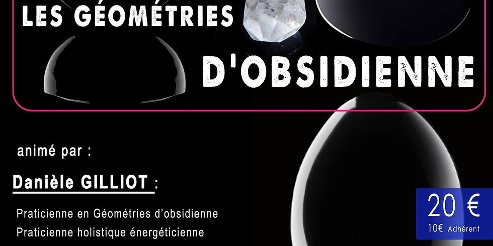 Découverte les Géométries d'Obsidienne