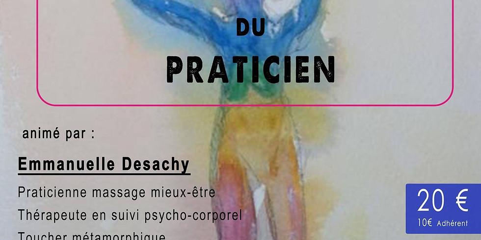 Atelier Ancrage du Praticien Avec Emmanuelle Desachy