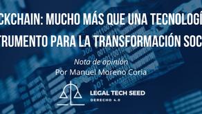 Blockchain: mucho más que una tecnología, un instrumento para la transformación social