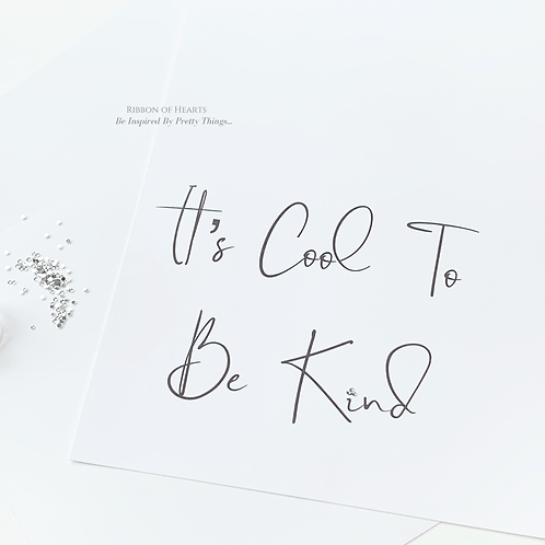 It's Cool To Be Kind A4 Print with Diamante Detail