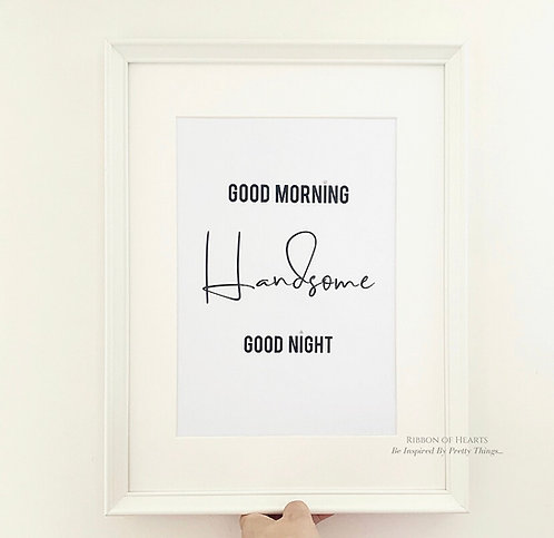 Good Morning Handsome A4 Print with Diamante Detail