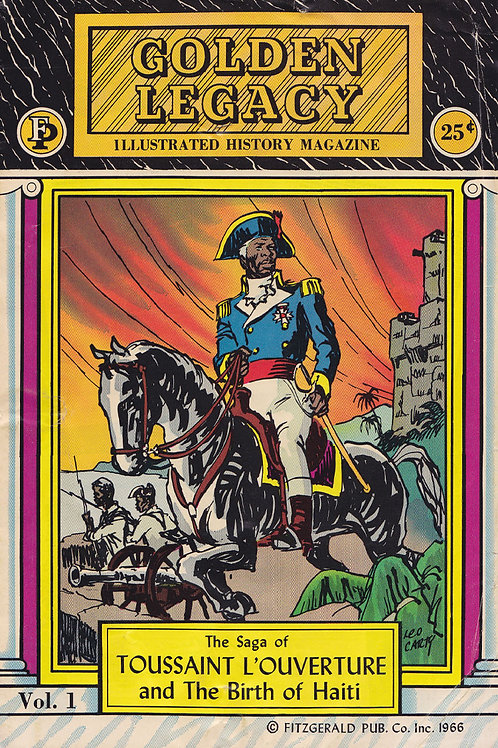 The Saga of Toussaint L'Ouverture and the Birth of Haiti