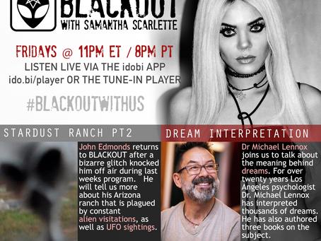 PODCAST - BLACKOUT: Dream Interpretations, Stardust Ranch pt 2