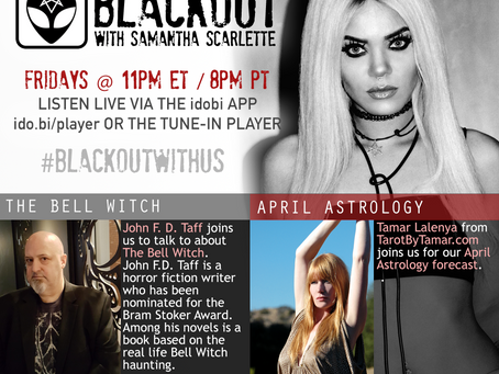 PODCAST BLACKOUT:  Bell Witch Haunting, April Astrology, Open Lines
