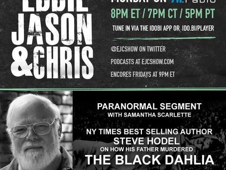 EJC Show: Steve Hodel on the Black Dahlia