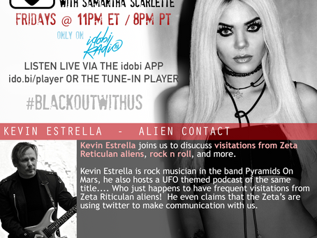 PODCAST - BLACKOUT:  Alien Contact with Kevin Estrella