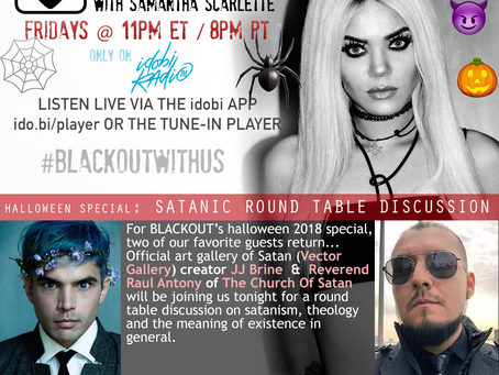 PODCAST - BLACKOUT:  Halloween 2018 Special - Church Of Satan vs JJ Brine