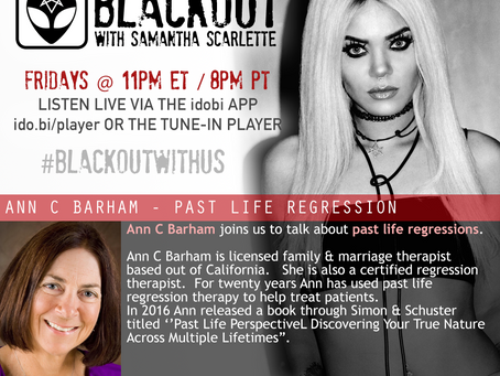 PODCAST - BLACKOUT: Past Lives with Ann C Barham