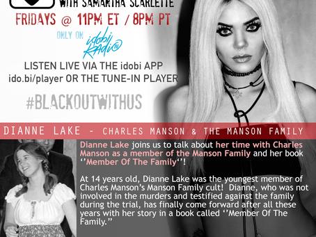 PODCAST - BLACKOUT:  Dianne Lake - Charles Manson & The Manson Family