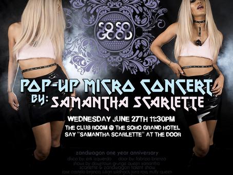 Samantha Scarlette Live @ The Soho Grand 6/27