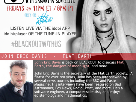 PODCAST - BLACKOUT:  Flat Earth