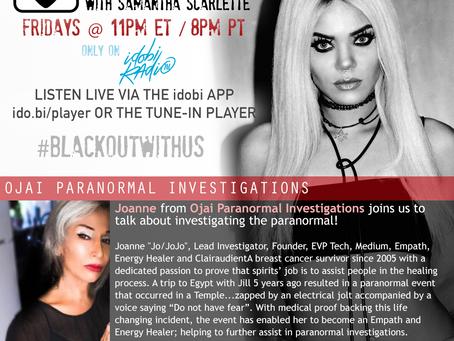 PODCAST - BLACKOUT:  Ojai Paranormal Investigations