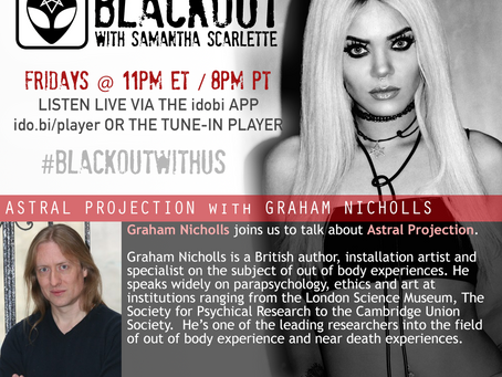 PODCAST - BLACKOUT: Astral Projection With Graham Nicholls