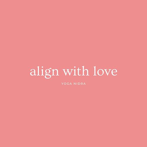 Align with Love - Yoga Nidra