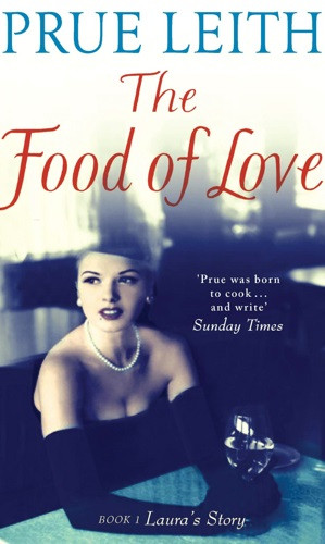 Prue Leith, 'The Food of Love'