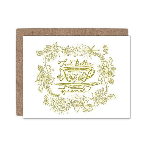 Feel Better, Friend | Tea Cup