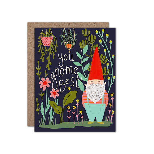 You Gno-Me Best | Garden Gnome Friendship/Love Card