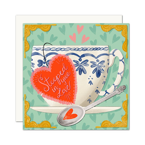 Steeped in Your Love Card | Valentine | Romance | Anniversary