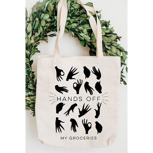Hands Off My Groceries Canvas Tote