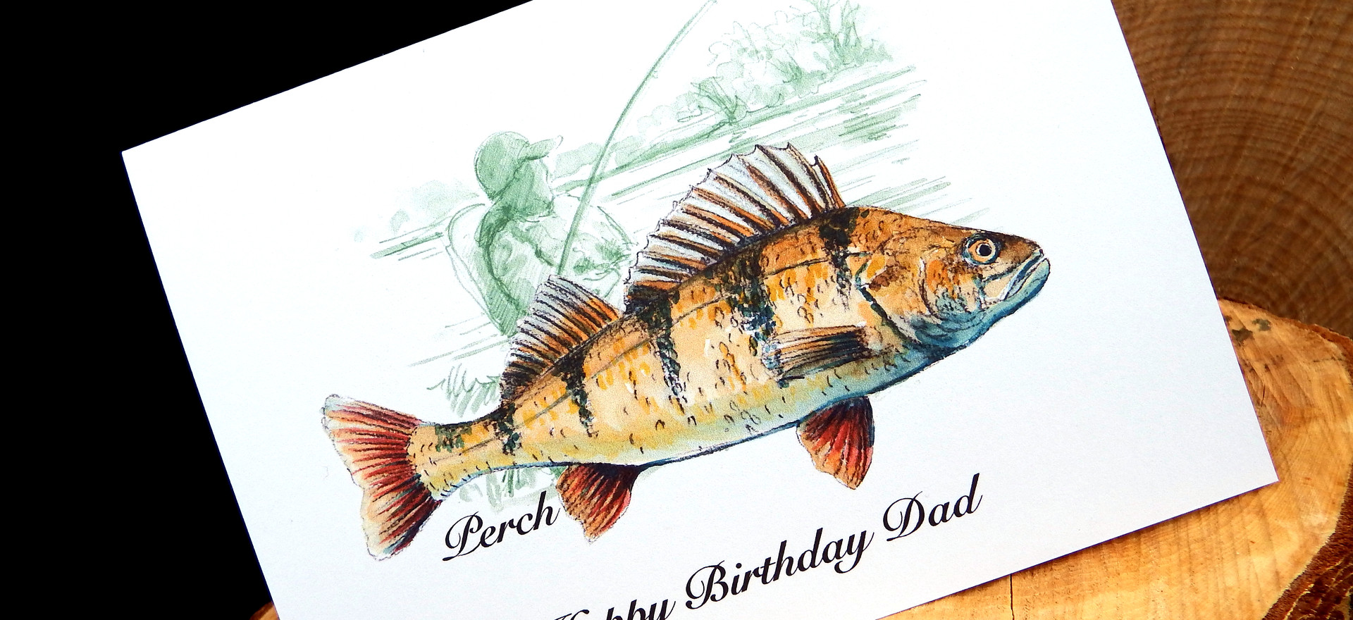 Perch - Happy Birthday Dad