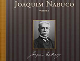 Migalhas de Joaquim Nabuco - Volume I