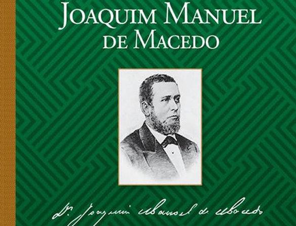 Joaquim Manuel de Macedo | Migalhas Books