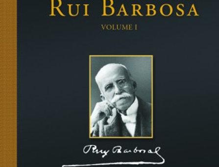 Migalhas de Rui Barbosa - Vol.1
