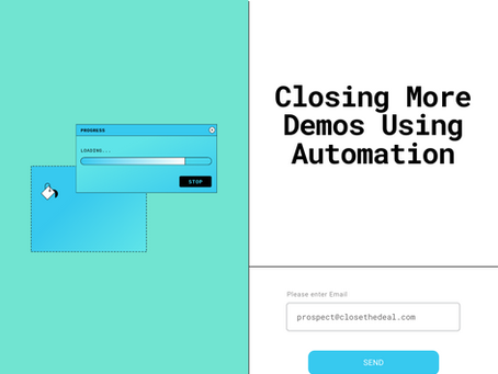 Closing More Demos Using Automation