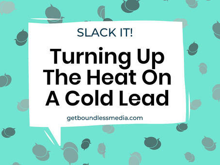 Turning Up The Heat On A Cold Lead