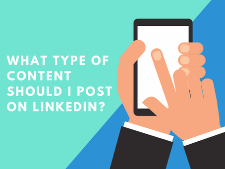 What Type of Content Should I Post on LinkedIn?