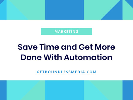 Save Time and Get More Done With Automation
