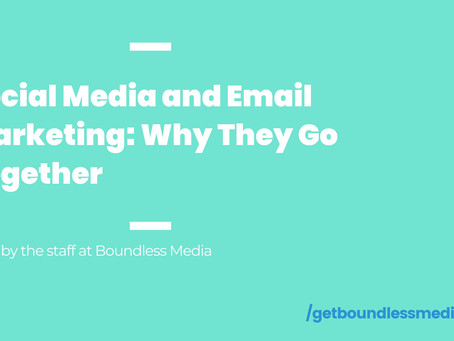 Social Media and Email Marketing: Why They Go Together